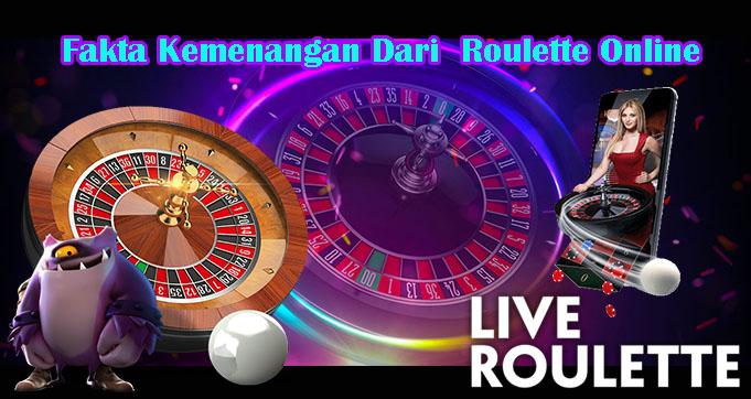 Fakta Kemenangan Dari Roulette Online